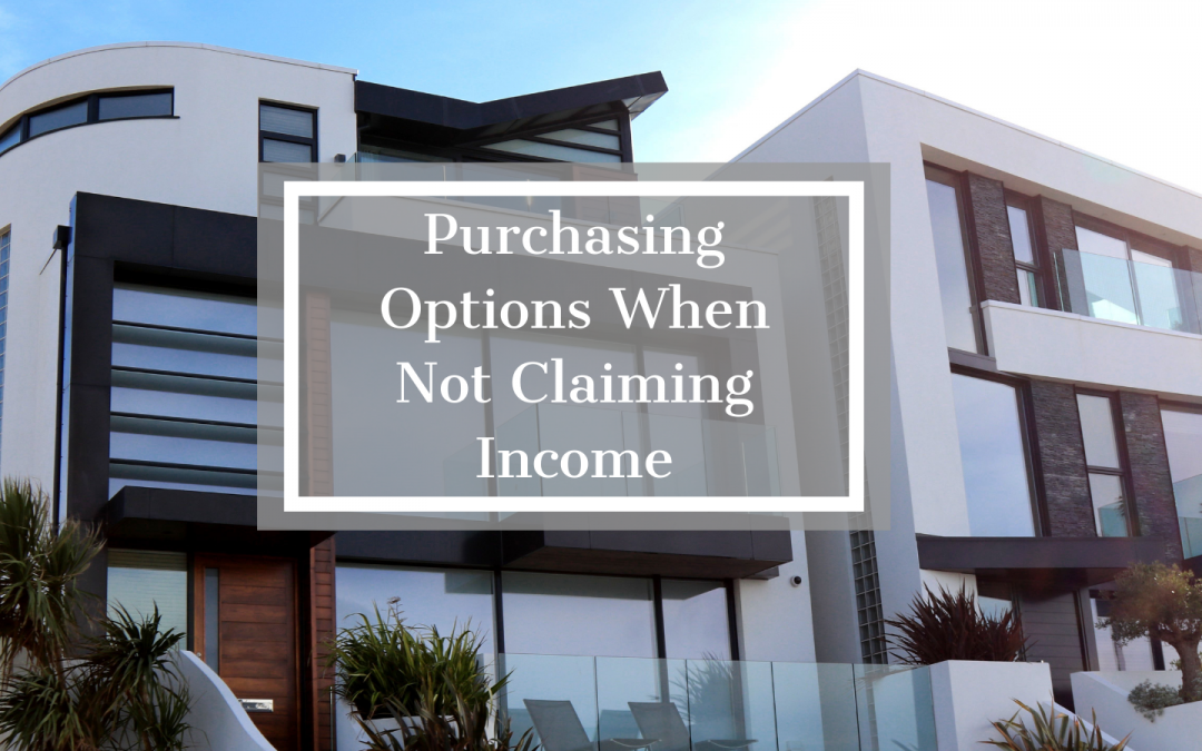 Options When Not Claiming Income