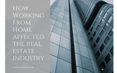 How Working From Home is Affecting The Real Estate Industry